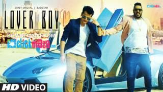 Badshah: LOVER BOY Remix Video Song | Shrey Singhal | New Song 2016
