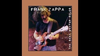 Frank Zappa The Roxy Guitar Solos