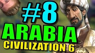 Civilization 6: Arabia Gameplay | Civ 6 Let's Play | Part 8 - Leader Saladin Strategy