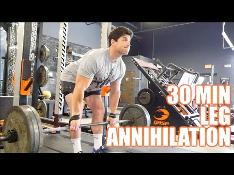 30 Minute Leg Annihilation