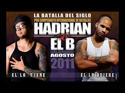 BATALLA DEL SIGLO HADRIAN VS EL B 20 FINAL