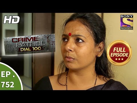 Xxx Mp4 Crime Patrol Dial 100 Ep 752 Full Episode 10th April 2018 3gp Sex