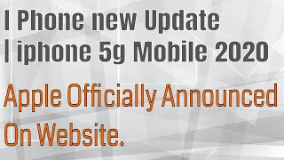 I Phone new Update | iphone 5g Mobile 2020