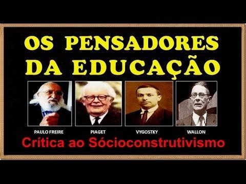 Crítica a Piaget Vygotsky e Paulo Freire Socioconstrutivismo.