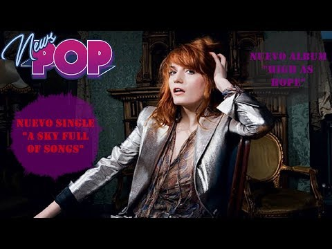 Download Florence + The Machine regresa con Sky Full Of Songs free