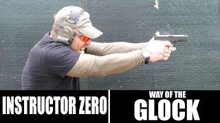 Way of the Glock | Instructor Zero
