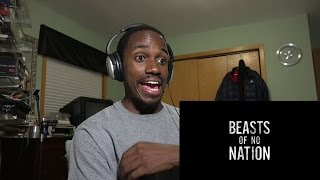 Beasts of No Nation - Teaser Trailer Reaction