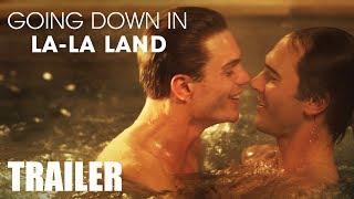 GOING DOWN IN LA-LA LAND - Trailer - Peccadillo