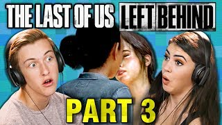DID THEY JUST...!?!? | THE LAST OF US: Left Behind - PART 3 (React: Gaming)
