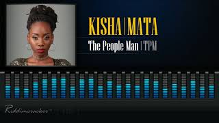 Kisha x Mata - The People Man | TPM (Sick Jab Riddim) [2018 Soca] [HD]