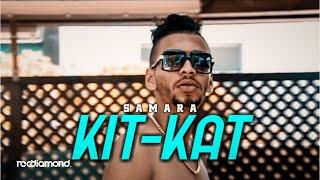 Samara - Kitkat