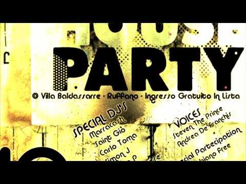 Sabato 10 Aprile Explosive House Party Villa Baldassarre Ruffano