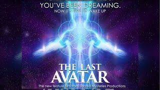 The Last Avatar (New Age and Gnostic movie Exposé)