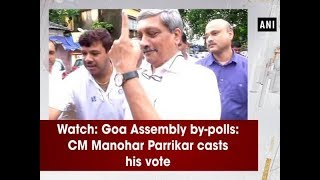 Watch: Goa Assembly by-polls: CM Manohar Parrikar casts his vote - Goa News