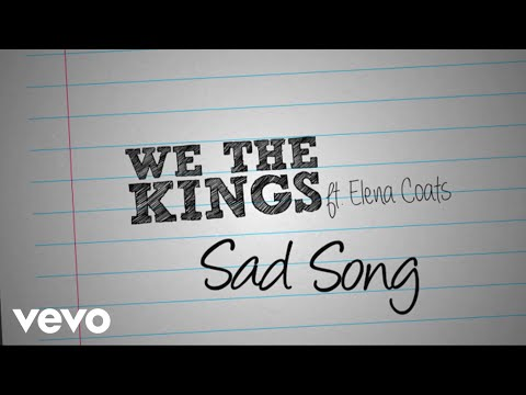 Download We The Kings - Sad Song (Lyric Video) ft. Elena Coats free