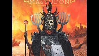 Mastodon - Emperor of Sand (Full Album)