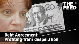 Debt Agreement: Profiting from desperation
