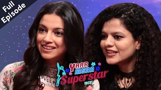 Divya Kumar Khosla & Palak Mucchal | Full Episode | Yaar Mera Superstar Season 2