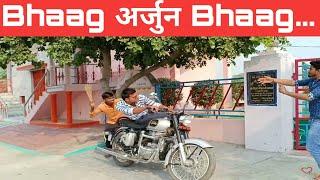 Bhaag Arjun Bhaag ....