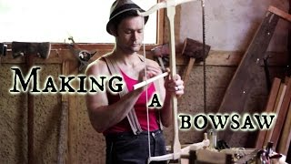 Making a bow saw
