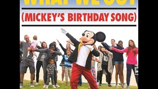 [Music] What We Got (Mickey's Birthday Song)
