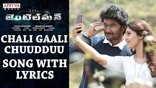 Chali Gaali Chuudduu Song With Lyrics || Gentleman Songs || Nani,Surabhi,NivedaThomas,Mani Sharmaa