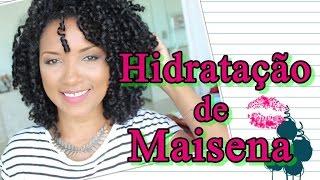 HIDRATAÇÃO DE MAISENA - PARA CABELOS CRESPOS/CACHEADOS, NATURAL OU COM QUÍMICA | POR GILL VIANNA