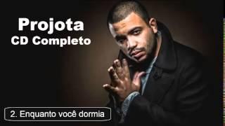 Projota - Enquanto você dormia (Faixa 02 do novo CD - Foco , Força e Fé) Albúm Novo