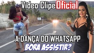 A dança do Whatsapp Vídeo clipe Oficial