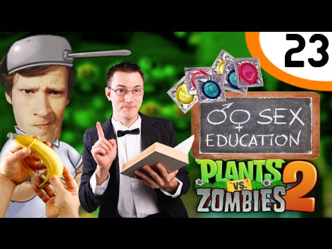 100% Seksuele Voorlichting! - Plants Versus Zombies 2 #23