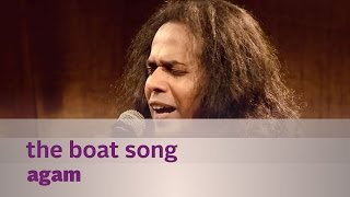 The Boat Song - Agam - Music Mojo - Kappa TV