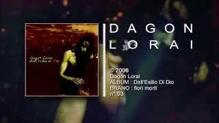 Dagon Lorai - fiori morti