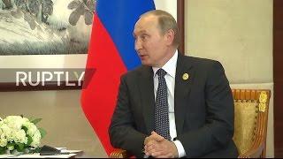 China: UK facing 'complex tasks'...but so is everyone else, Putin tells Theresa May