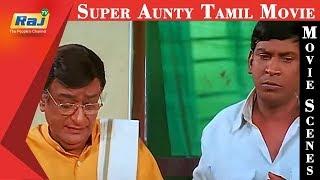 Super Aunty   Tamil Movie Scenes   Vadivelu Comedy   Raj TV