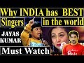 Why India Has Best Singers ? | Jayas Kumar Channa merya last song | Must Watch
