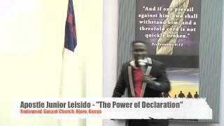 Apostle Junior Leisido - The Power of Declaration