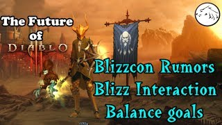 The Future of Diablo 3 - Blizzcon 2017 Rumors, Blizzard Community Interactions, Balance Goals