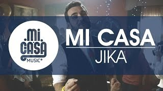 MI CASA - Jika Official Music Video
