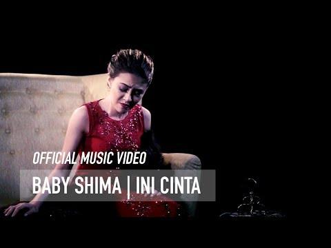 Baby Shima - Ini Cinta ( Official Music Video ) mp3