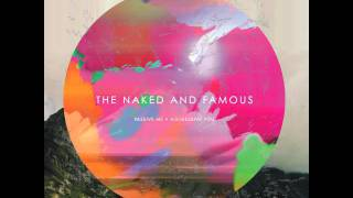 The Naked And Famous - Eyes