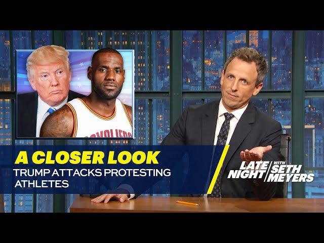 Trump Attacks Protesting Athletes: A Closer Look