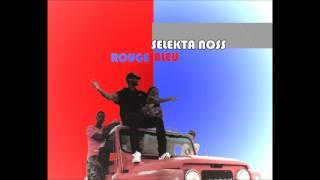 SELEKTA NOSS - Booba Feat Kalash - Rouge et bleu