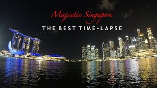 THE BEST TIME-LAPSE | Majestic Singapore