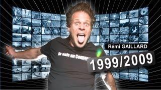 1999/2009 (REMI GAILLARD)