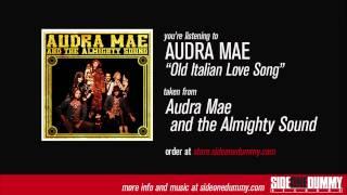 Audra Mae - Old Italian Love Song