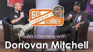 Donovan Mitchell  - 60 Days of Summer 2017 interview
