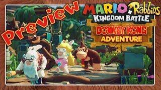 MARIO + RABBIDS KINGDOM BATTLE - DONKEY KONG ADVENTURE DLC 🐰 Preview