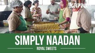 Royal Sweets - Simply Naadan - Kappa TV