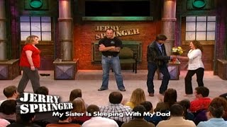 My Sister Is Dating My Father! (The Jerry Springer Show)