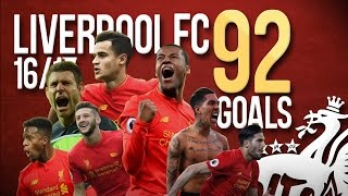 Liverpool FC - All 92 Goals - 2016/2017 - English Commentary (Just Goals)